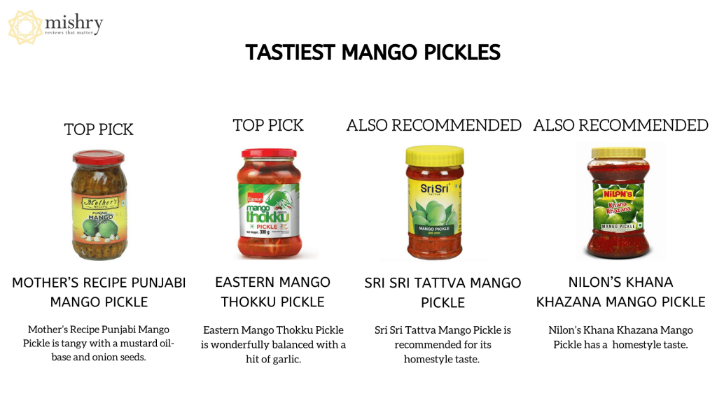best mango pickle brands -mishry