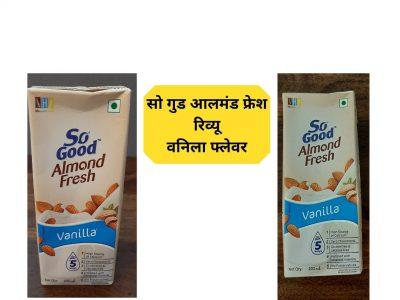 So Good Almond Fresh Review – Vanilla Flavor